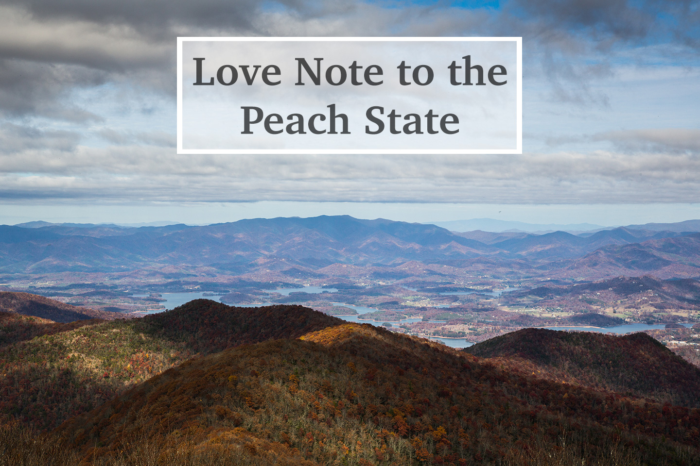 love note to the peach state